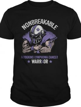 Nonbreakable hodgkins lymphoma cancer awareness shirt