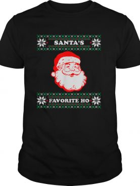 Santas Favorite Ho Inappropriate Ugly Christmas shirt