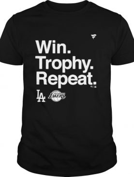 Win Trophy Repeat Los Angeles Dodgers Los Angeles Lakers shirt