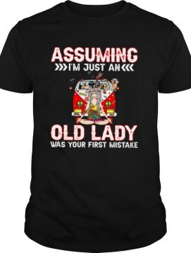 Assuming I'm Just An Old Lady Was Your First Mistake Golden Retriever shirt