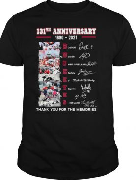 Buckeyes 131th Anniversary 1890 2021 Thank You For The Memories Signatures shirt