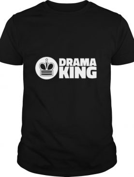 Drama King Chess Club for Chesss shirt