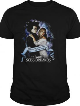 Edward Scissorhands she never saw him again not after that night shirt