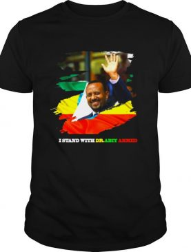 Ethiopia Abiy Ahmed Proud Ethiopian Stand With Abiy shirt