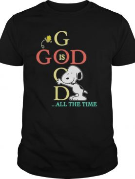 God Good All The Time Snoopy Woodstock shirt