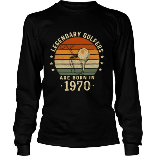Legendary Golfers Are Born In 1970 50th Birthday Vintage shirt