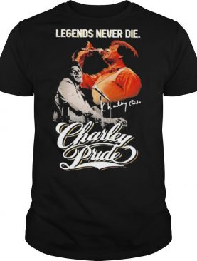 Legends Never Die Charley Pride Signature shirt