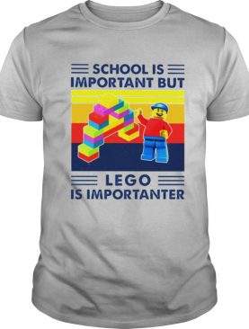 School is important but Lego is importanter vintage shirt