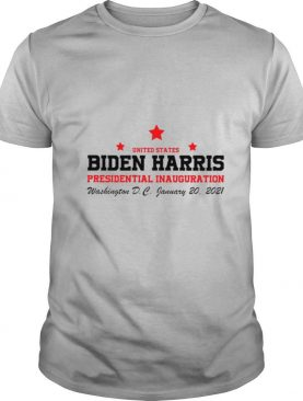 United States Biden Harris Presidential Inauguration Washington D C January 20 2021 shirt
