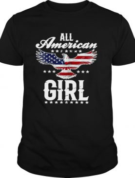 All American Girl 4th Of July Patriotic Eagle Flag shirt