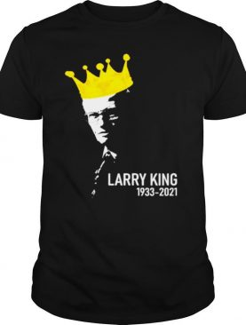 Larry King 1933 2021 shirt