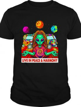 Live in Peace and Harmony shirt