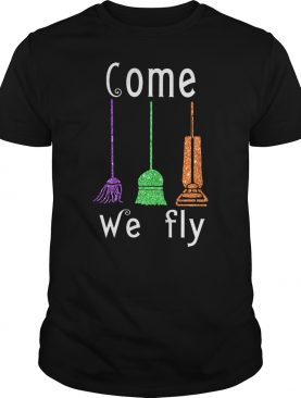 Sanderson Sisters come we fly shirt