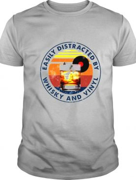 Easily distracted by whisky and vinyl vintage shirt