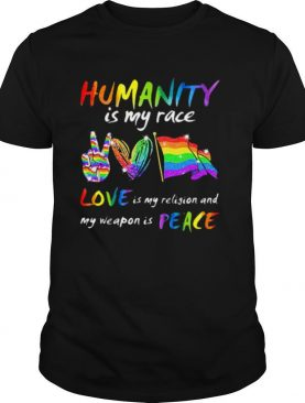 Humanity Is My Race Love Is My Religion And My Weapon Is Peace Heart Flag Lgbt shirt
