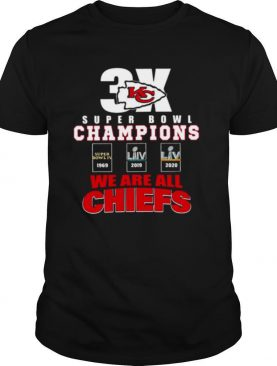Super Bowl Champions We Are All Chiefs shirt