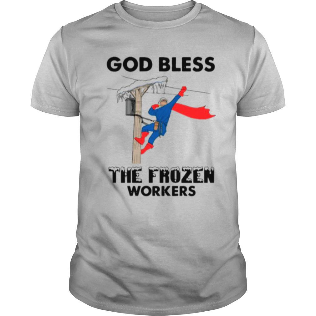 The God Bless The Frozen Workers 2021 Texas Strong shirt