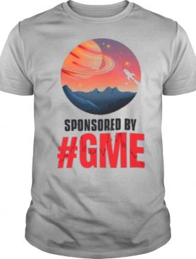 The Moon With Sponsored By GME shirt