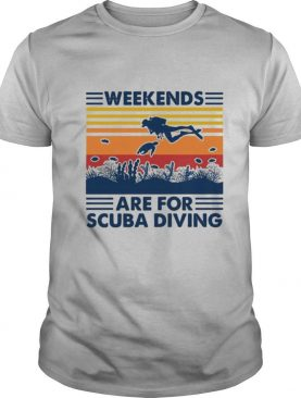Weekends Are For Scuba Diving Vintage shirt