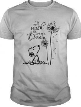 A Wish Is The Start Of A Dream Snooy Dandelion Shirt