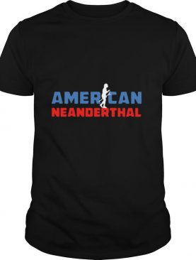American Neanderthal Flag for Proud Neanderthals US Appare Shirt