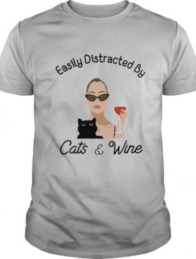 Easily Distracted By Cats And Wine Ladies Shirt