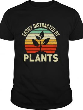 Easily distracted by plants vintage shirt
