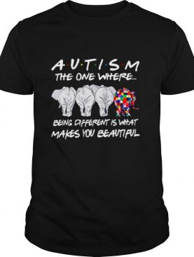 Elephant Autism the one where being different shirt
