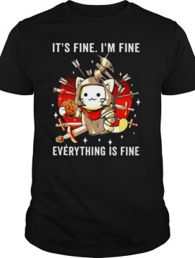 It's Fine I'm Fine Everything Is Fine Cat Knight Costume Stabbed Sword Arrows shirt