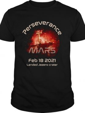 Mars Perseverance Rover Landing Launch day Commemorative shirt