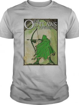 The Outlaws Of Sherwood shirt