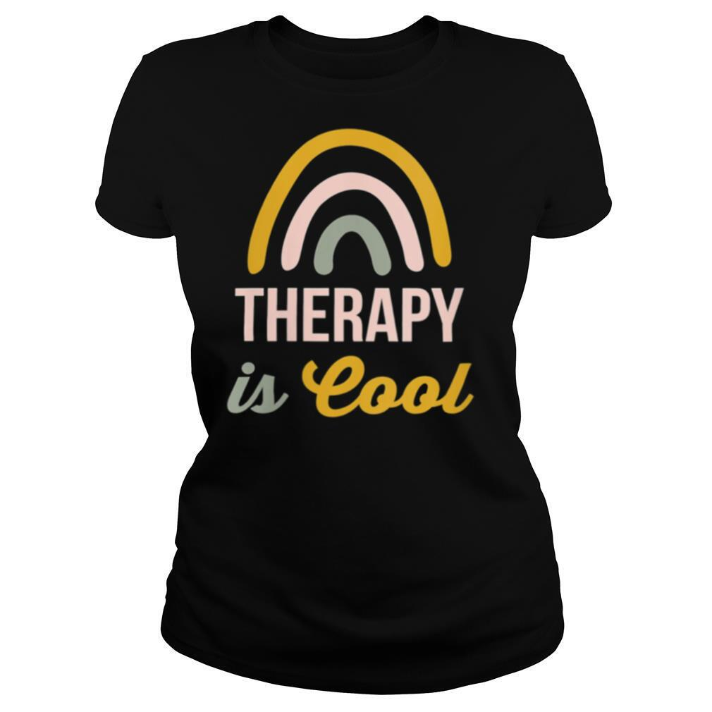Therapy is Cool Rainbow Counselor Shirt