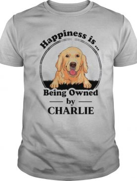 Golden Retriever happiness is being owned by charlie shirt