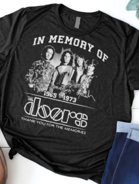 In Memory Of 196 1973 The Doors Thank You For the Memorie Shirt