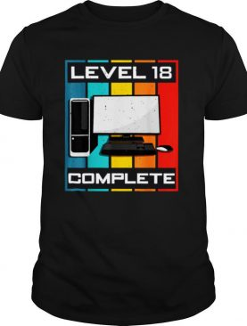 Level 18 Complete I 18th Birthday Computer Gaming shirt