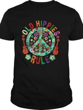 Old hippies rule shirt
