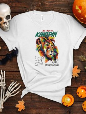 Lion no mercy kingpin I was born to be wild wicked and free shirt